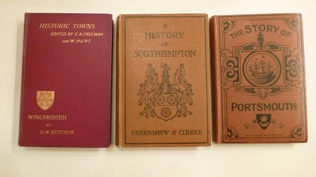 Historic Towns (Winchester) First Edition 1890 - ex libraryBook, The Story of Portsmouth - First Edition 1921 - ex library Book, A History of Southampton First edition - 1910